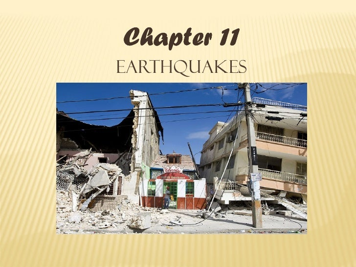 Chapter 11Earthquakes