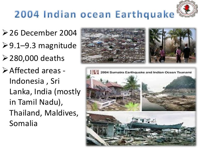 11 March 2011 , 9.0 magnitude, Duration-6 minutes 15,889 deaths, 6,152 injured, 2,609 people missing