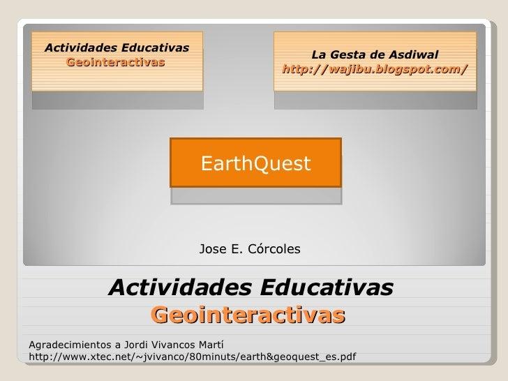 Actividades Educativas  Geointeractivas  EarthQuest Actividades Educativas  Geointeractivas  La Gesta de Asdiwal http://wa...