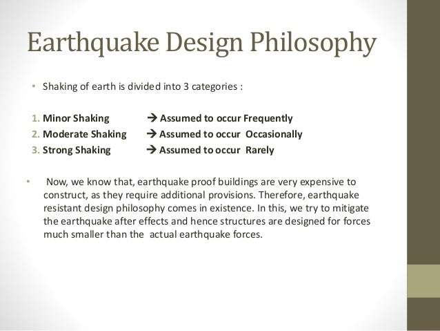 Earth resistant design philosophy for Philosophy design