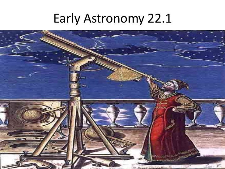 Early Astronomy 22.1<br />