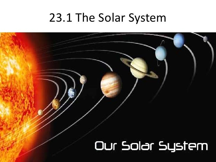 23.1 The Solar System<br />