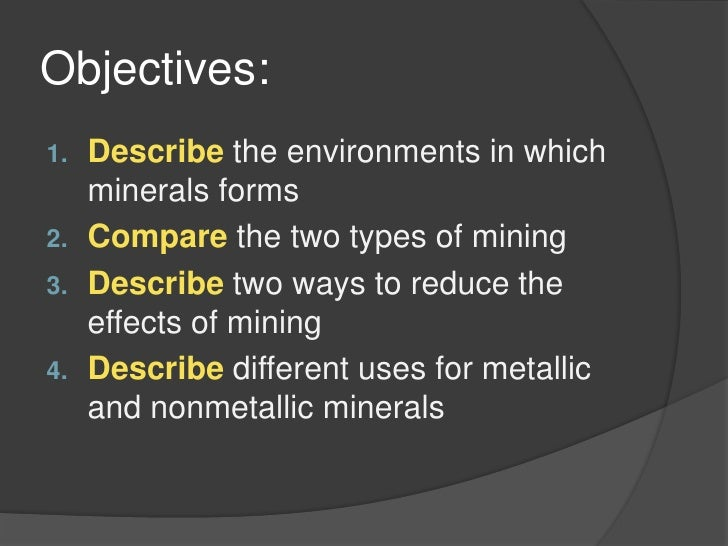 Earth Science 1.3 : Formation, Mining, and use of Minerals.