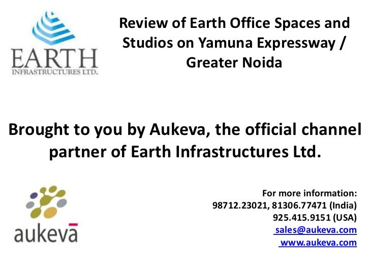 Review of Earth Office Spaces and              Studios on Yamuna Expressway /                       Greater NoidaBrought t...