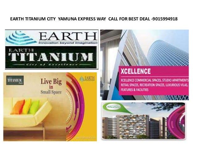 EARTH TITANIUM CITY YAMUNA EXPRESS WAY CALL FOR BEST DEAL -9015994918