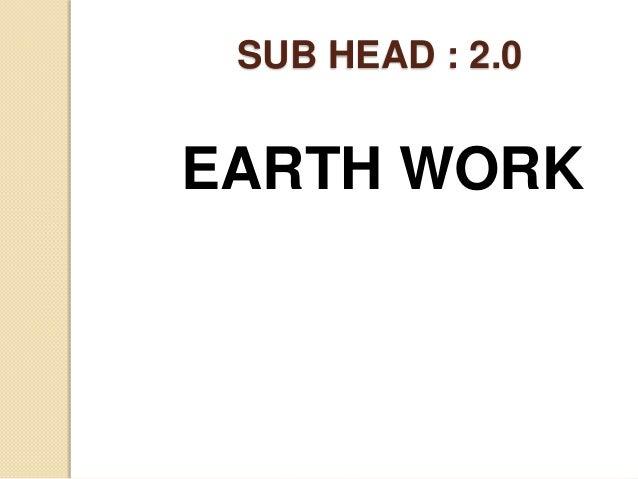 SUB HEAD : 2.0EARTH WORK
