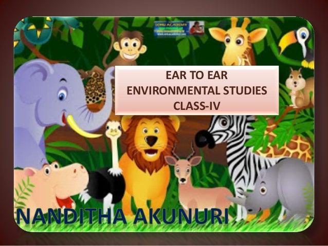 EAR TO EAR ENVIRONMENTAL STUDIES CLASS-IV