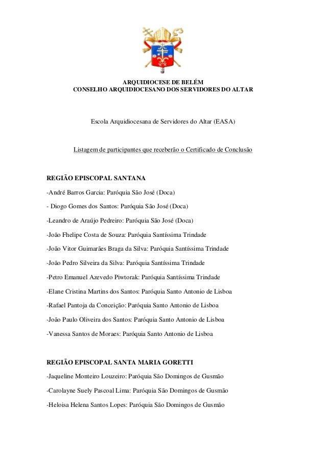 ARQUIDIOCESE DE BELÉM CONSELHO ARQUIDIOCESANO DOS SERVIDORES DO ALTAR Escola Arquidiocesana de Servidores do Altar (EASA) ...