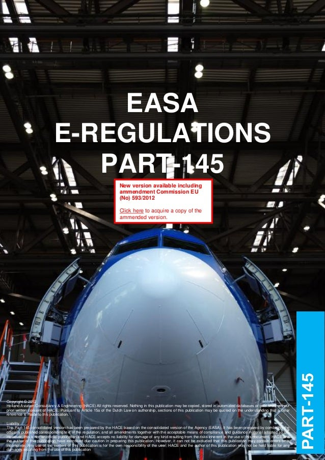 EASA                            E-REGULATIONS                               PART-145                                      ...