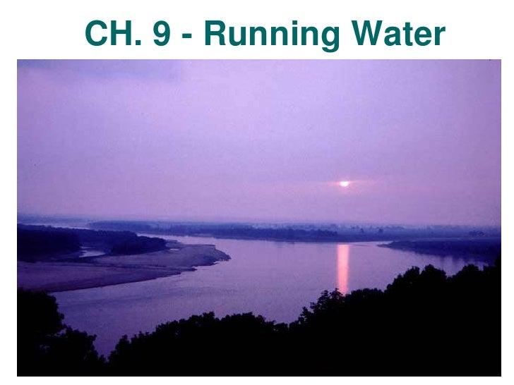 CH. 9 - Running Water