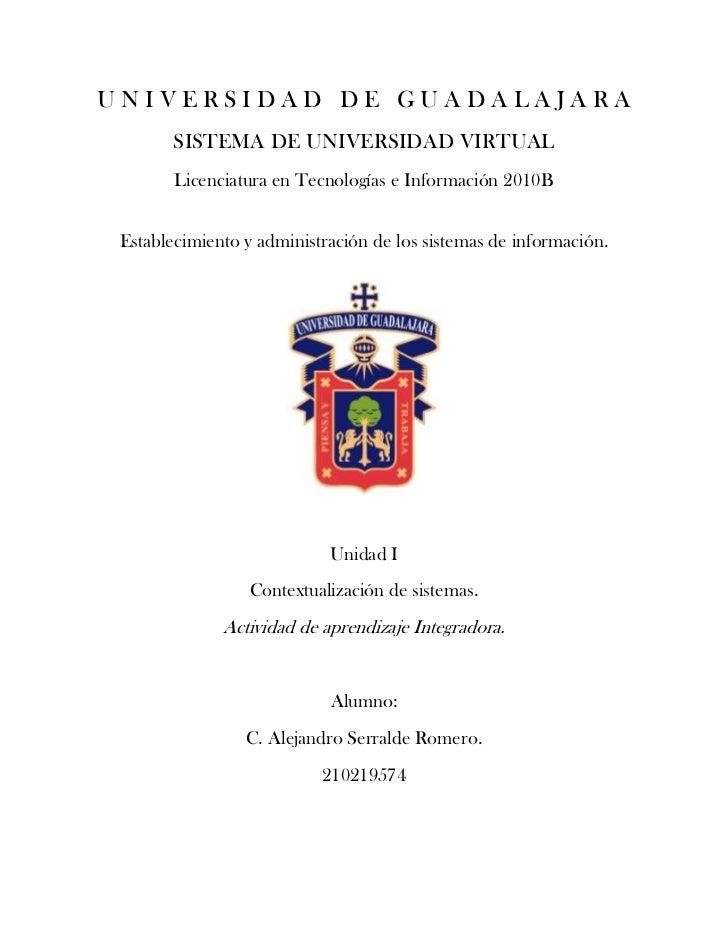 UNIVERSIDAD DE GUADALAJARA        SISTEMA DE UNIVERSIDAD VIRTUAL        Licenciatura en Tecnologías e Información 2010B Es...
