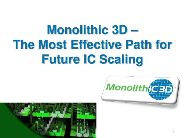 easiest monolithic 3d icIntegrated Circuit Monolithic 3d Inc The Next Generation 3dic #21