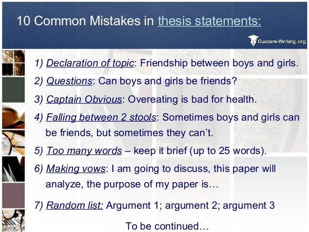 Easiest Way To Write A Thesis Statement    Common Mistakes In Thesis Statements
