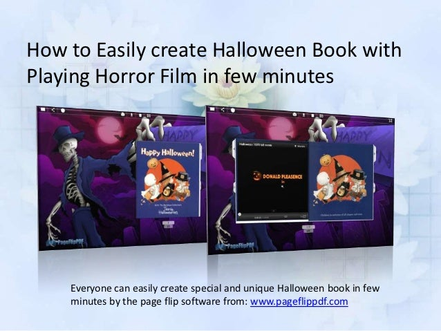 How to Easily create Halloween Book withPlaying Horror Film in few minutes    Everyone can easily create special and uniqu...