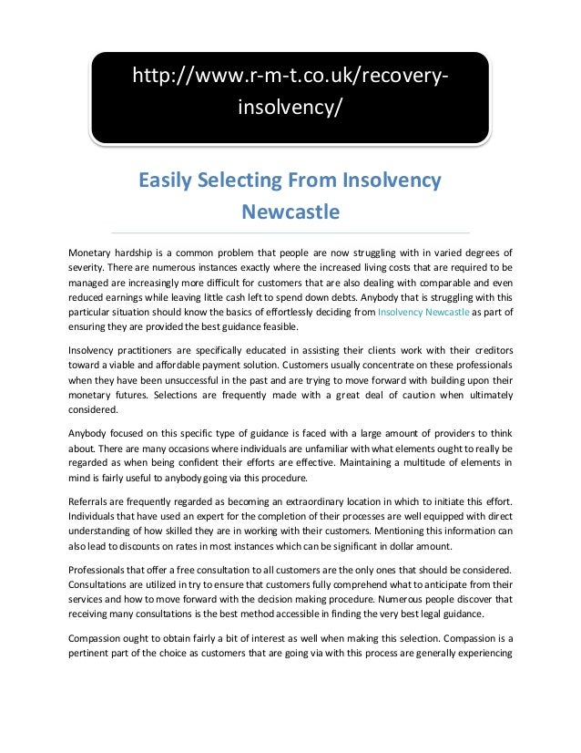 Easily Selecting From InsolvencyNewcastleMonetary hardship is a common problem that people are now struggling with in vari...