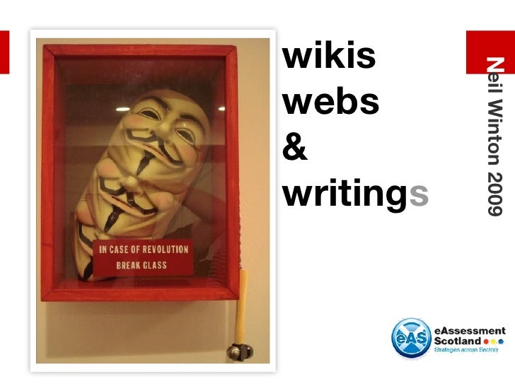 wikis webs & writing s N eil Winton 2009