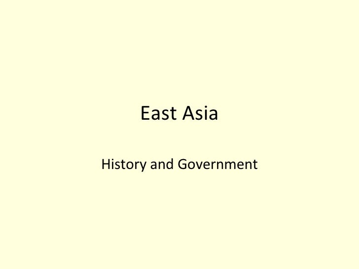 East Asia History and Government