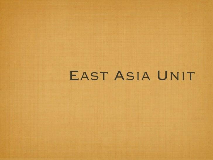 East Asia Unit