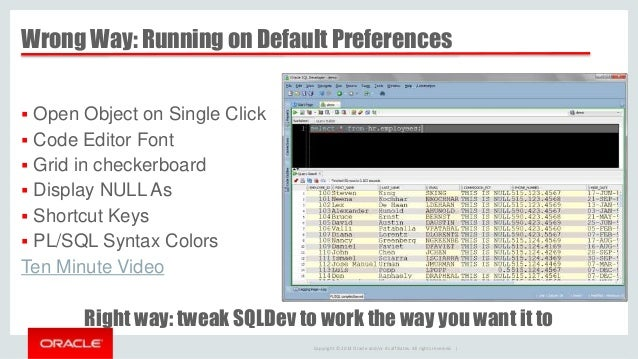 Oracle SQL Developer: You're Doing it Wrong!