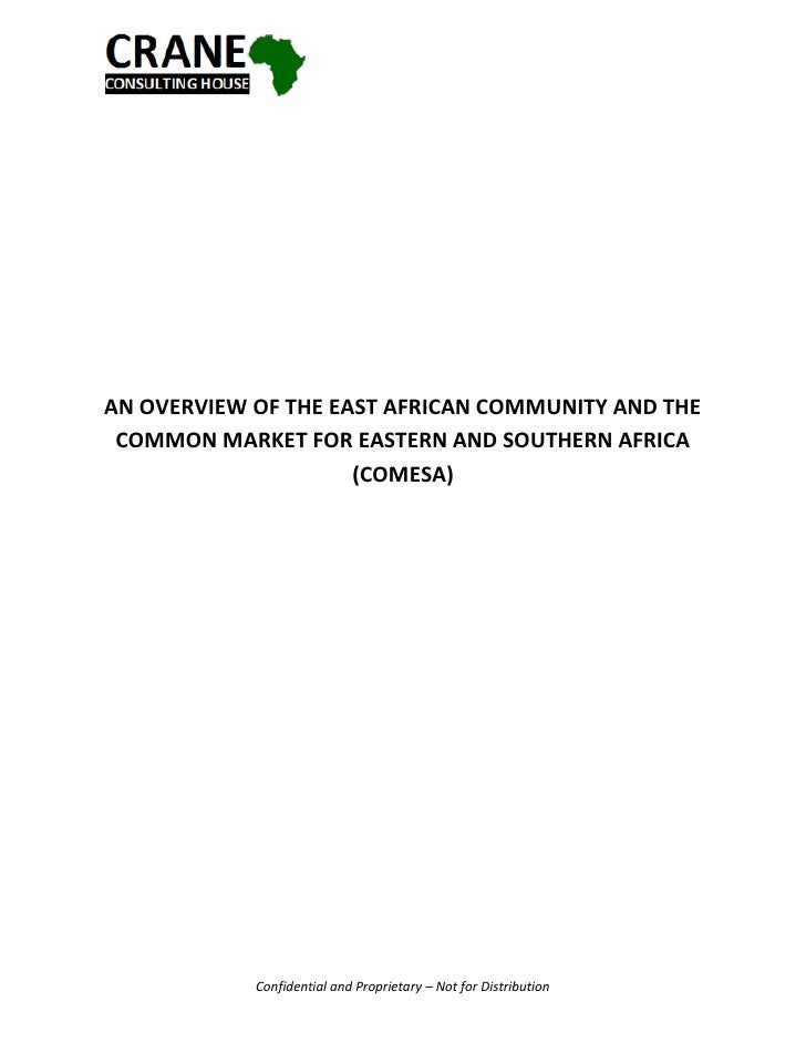 AN OVERVIEW OF THE EAST AFRICAN COMMUNITY AND THE COMMON MARKET FOR EASTERN AND SOUTHERN AFRICA                     (COMES...