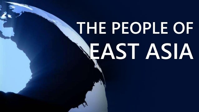 THE PEOPLE OF EAST ASIA