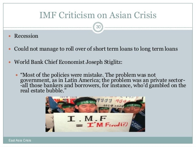 imf and the east asian crisis The economic crisis in east asia: causes, effects, lessons by martin khor director third world network 1 introduction the east asian economic crisis is probably the most important.