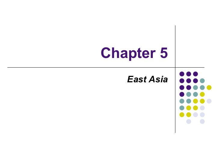 Chapter 5   East Asia