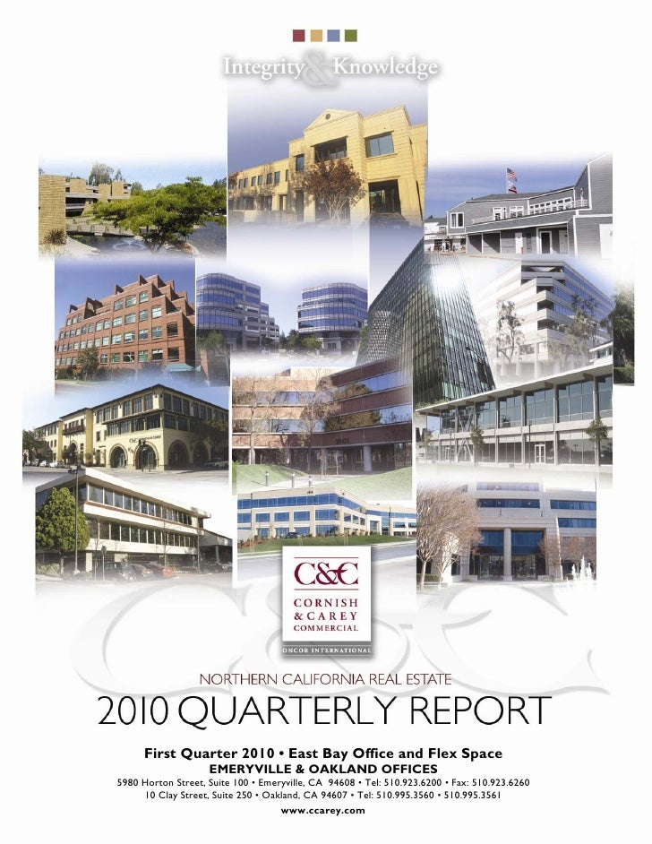 First Quarter 2010 • East Bay Office and Flex Space                     EMERYVILLE & OAKLAND OFFICES 5980 Horton Street, S...