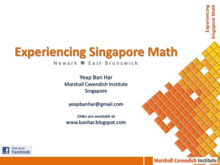 Experiencing                                       Singapore MathExperiencing Singapore Math      Newark  East Brunswick ...