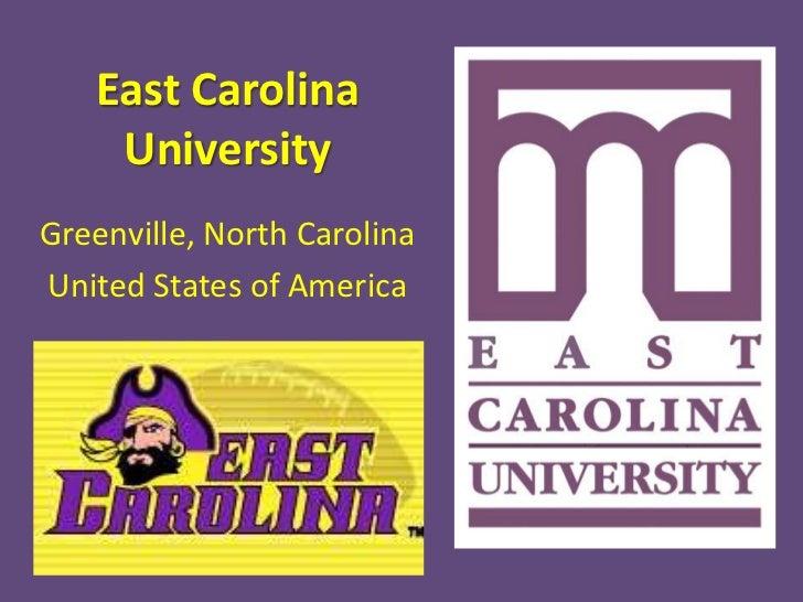 East Carolina    UniversityGreenville, North CarolinaUnited States of America