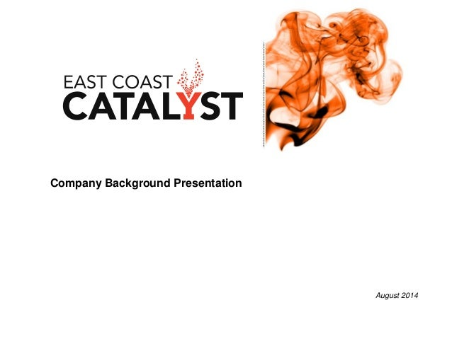 Company Background Presentation August 2014