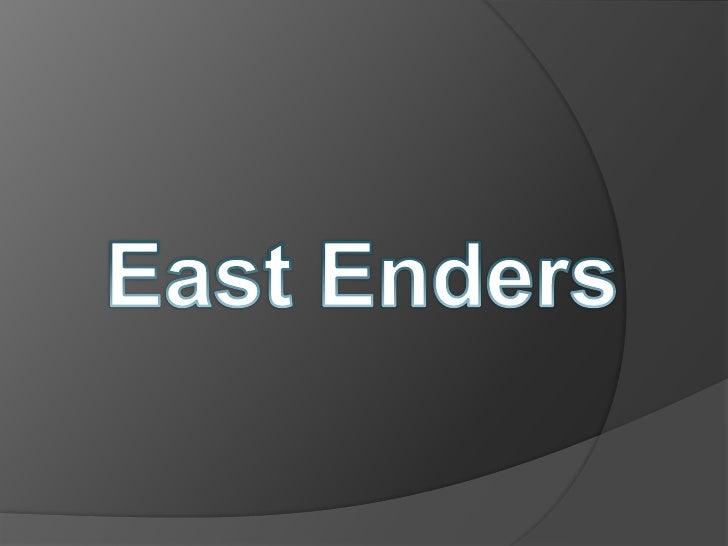 East Enders<br />