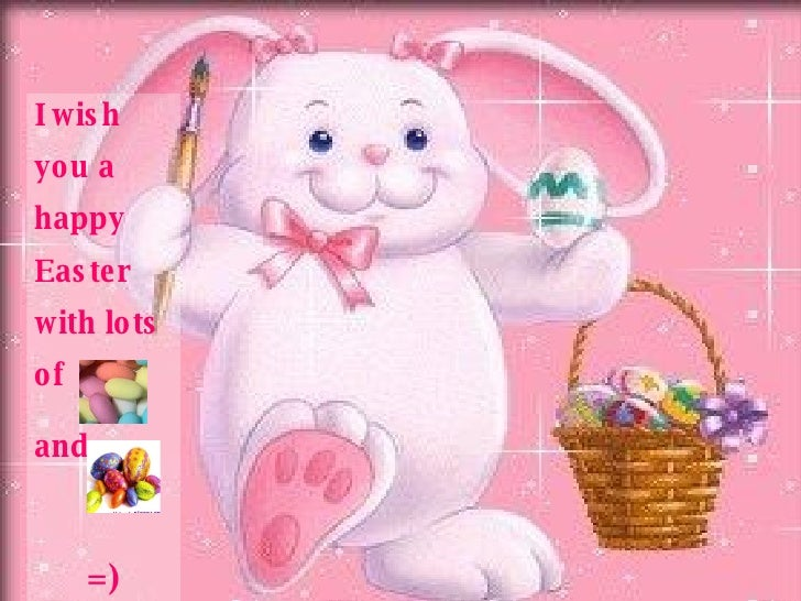 I wish you a happy Easter with lots of and  =)