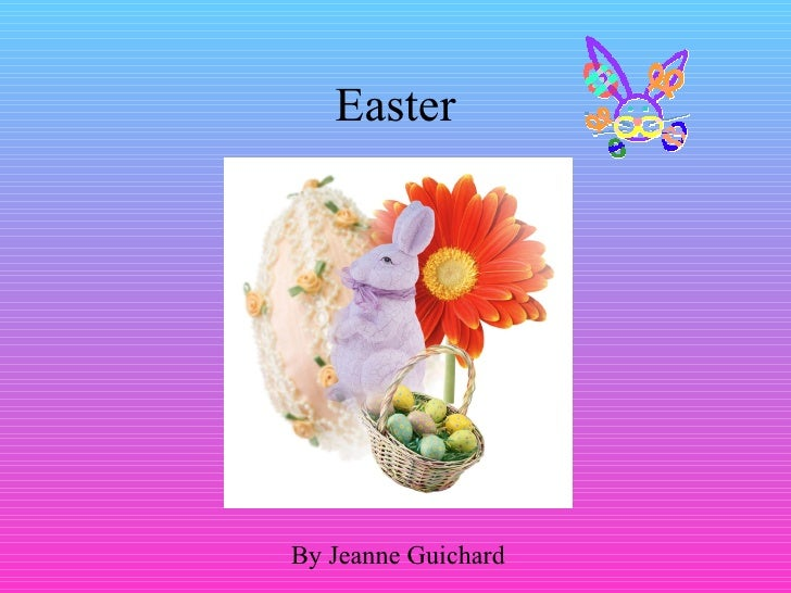Easter By Jeanne Guichard