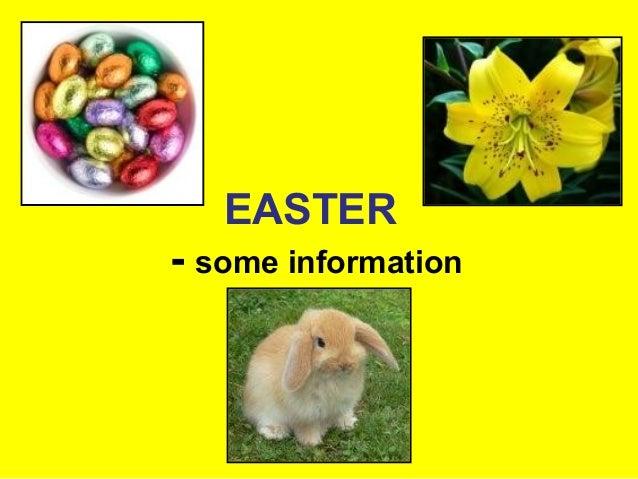 EASTER- some information