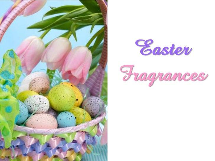 Easter Fragrances