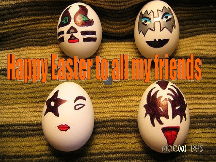Happy Easter to all my friends