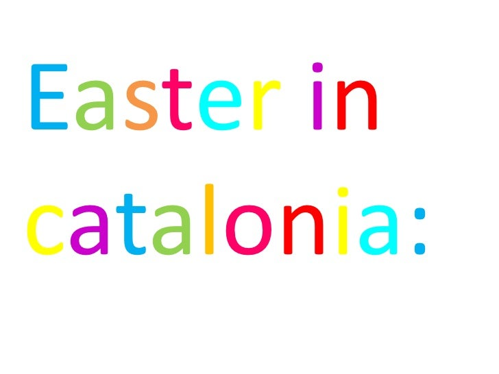 Easter incatalonia:
