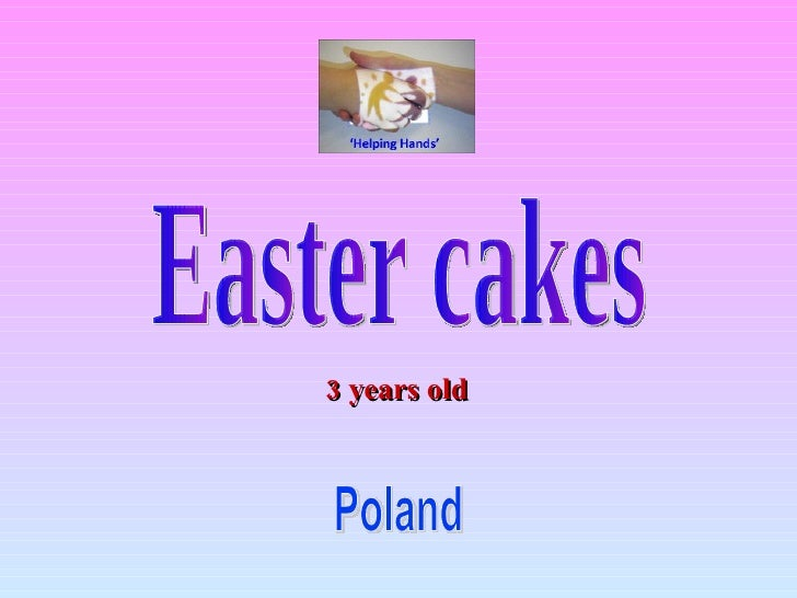 Easter cakes Poland 3 years old