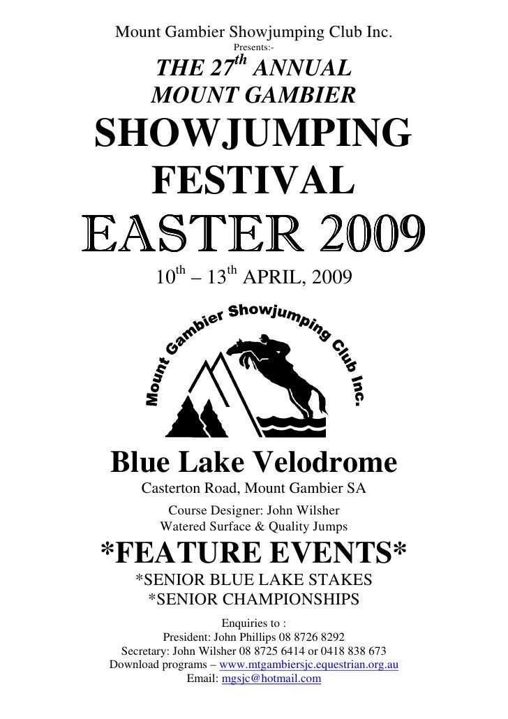 Mount Gambier Showjumping Club Inc.                        Presents:-                        th        THE 27 ANNUAL      ...