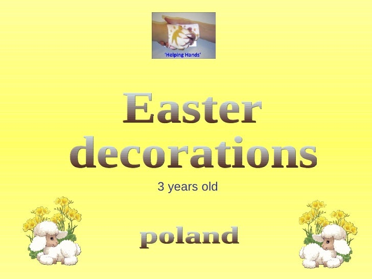 Easter  decorations poland 3 years old