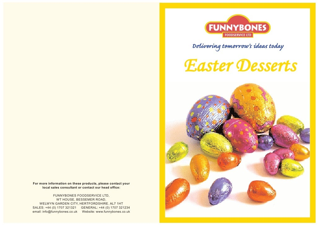 Delivering tomorrow's ideas today                                                                Easter Desserts     For m...