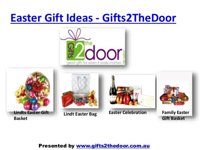 Easter gift ideas online in australia gifts2 thedoor easter gift ideas gifts2thedoor lindts easter gift basket lindt easter bag easter celebration family easter negle Choice Image