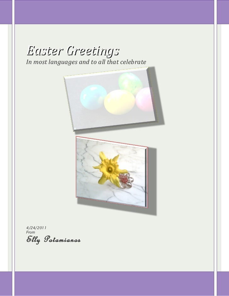 Easter greetings in many languages by elly potamianos easter greetingsin most languages and to all that celebrate4242011fromelly potamianos m4hsunfo