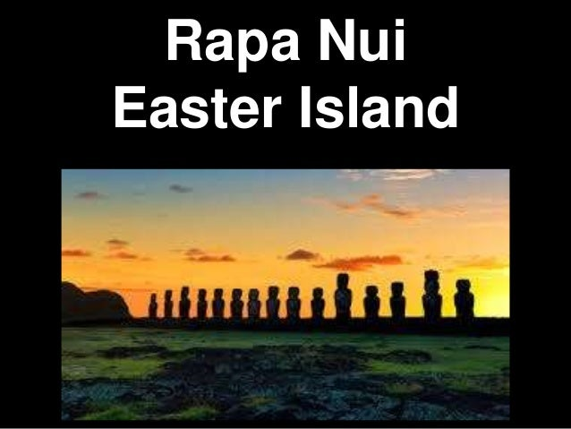 Rapa Nui Easter Island