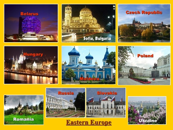 Eastern Europe Belarus Czech Republic Hungary Moldova Poland Romania Russia Slovakia Ukraine