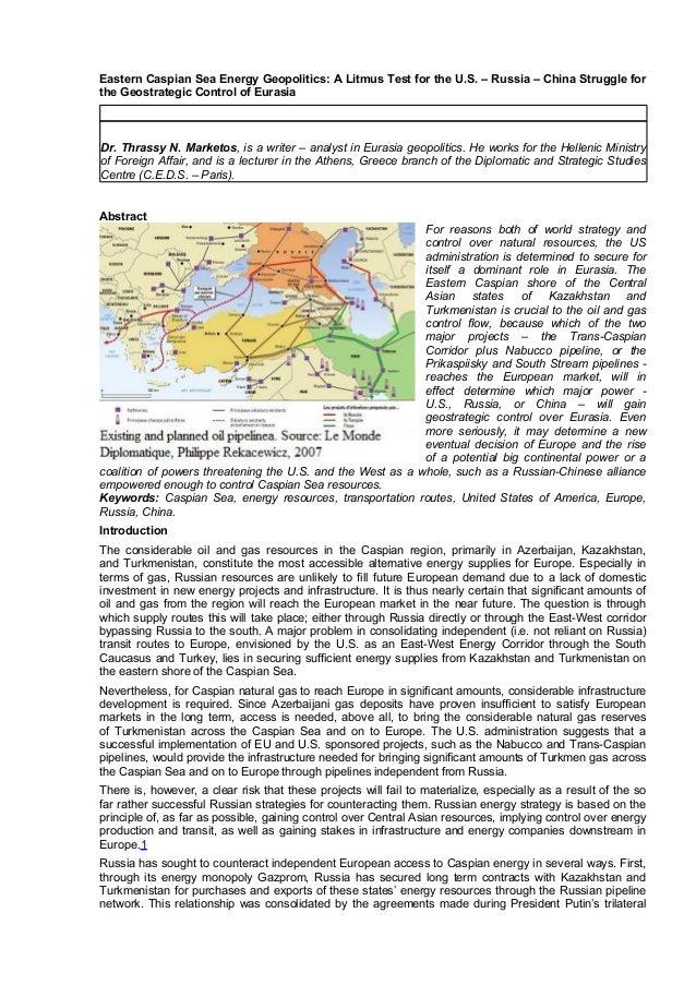 Eastern Caspian Sea Energy Geopolitics: A Litmus Test for the U.S. – Russia – China Struggle for the Geostrategic Control ...