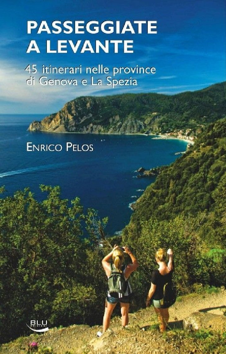 Eastern liguria walking and trekking a photo trek book by enrico pelos