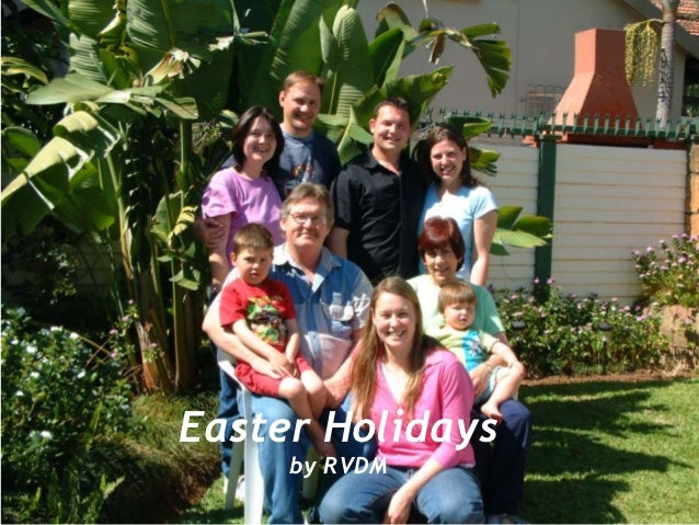 Easter Holidays     by RVDM
