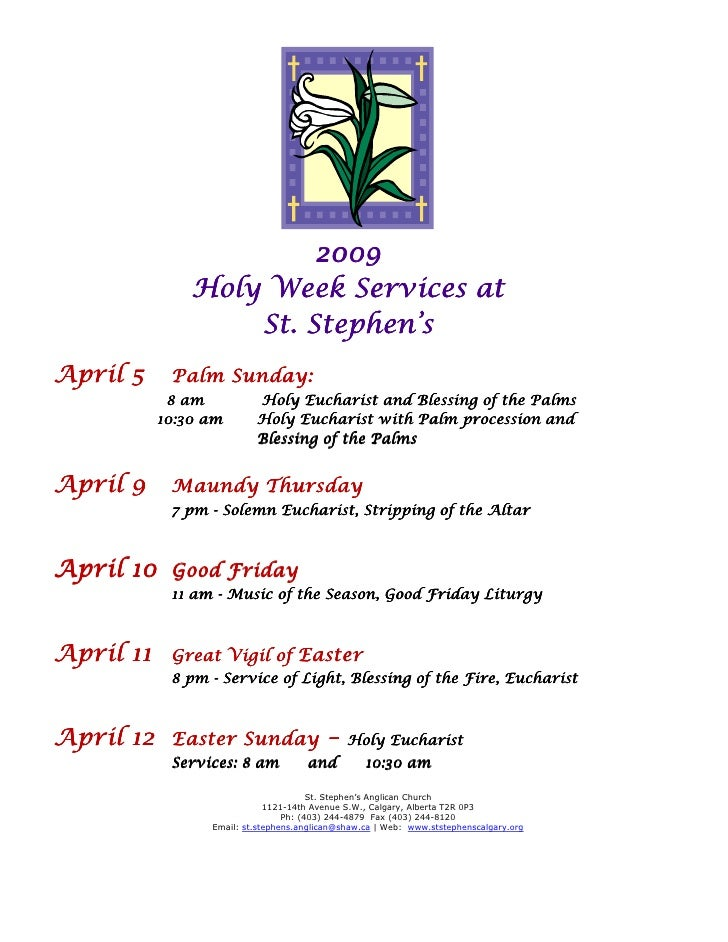 2009                Holy Week Services at                    St. Stephen's April 5          Sunday:             Palm Sunda...